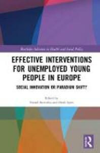 Effective Interventions for Unemployed Young People in Europe: Social Innovation or Paradigm Shift? - cover