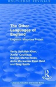 : The Other Languages of England (1985): Linguistic Minorities Project - Marilyn Martin-Jones,Euan Reid - cover