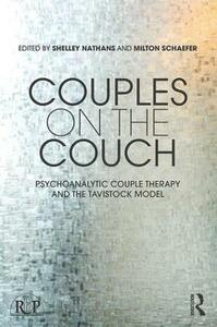 Couples on the Couch: Psychoanalytic Couple Psychotherapy and the Tavistock Model - cover