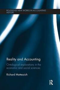 Reality and Accounting: Ontological Explorations in the Economic and Social Sciences - Richard Mattessich - cover