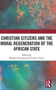 Christian Citizens and the Moral Regeneration of the African State - cover