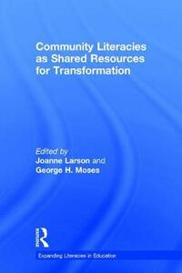 Community Literacies as Shared Resources for Transformation - cover