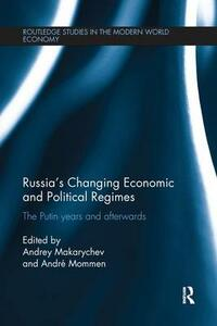Russia's Changing Economic and Political Regimes: The Putin Years and Afterwards - cover
