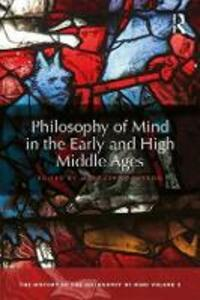 Philosophy of Mind in the Early and High Middle Ages: The History of the Philosophy of Mind, Volume 2 - cover