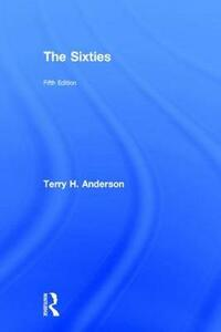 The Sixties - Terry Anderson - cover
