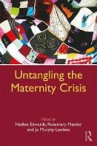 Untangling the Maternity Crisis - cover
