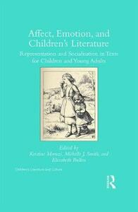 Affect, Emotion, and Children's Literature: Representation and Socialisation in Texts for Children and Young Adults - cover