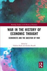 War in the History of Economic Thought: Economists and the Question of War - cover