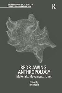 Redrawing Anthropology: Materials, Movements, Lines - cover