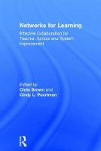 Networks for Learning: Effective Collaboration for Teacher, School and System Improvement - cover