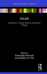 Milan: Productions, Spatial Patterns and Urban Change - cover