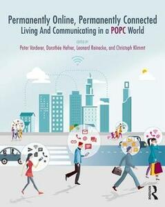 Permanently Online, Permanently Connected: Living and Communicating in a POPC World - cover
