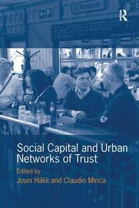 Social Capital and Urban Networks of Trust - Jouni Hakli - cover