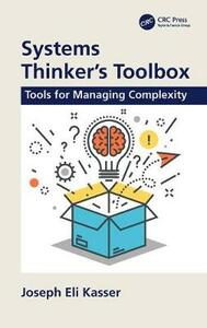 Systems Thinker's Toolbox: Tools for Managing Complexity - Joseph Eli Kasser - cover