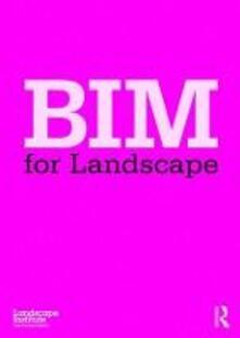 BIM for Landscape - Landscape Institute - cover