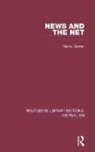News and the Net - Barrie Gunter - cover