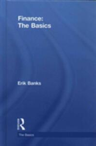 Finance: The Basics - Erik Banks - cover