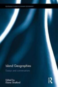 Island Geographies: Essays and conversations - cover