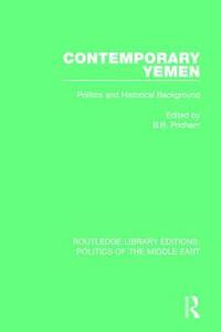 Contemporary Yemen: Politics and Historical Background - cover
