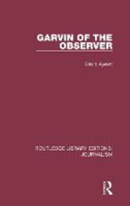 Garvin of the Observer - David Ayerst - cover