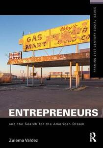 Entrepreneurs and the Search for the American Dream - Zulema Valdez - cover