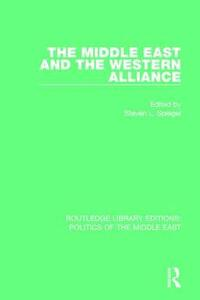 The Middle East and the Western Alliance - cover