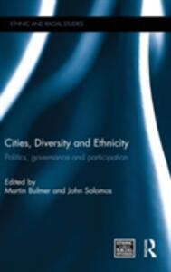 Cities, Diversity and Ethnicity: Politics, Governance and Participation - cover