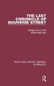 The Last Chronicle of Bouverie Street - George Glenton,William Pattinson - cover