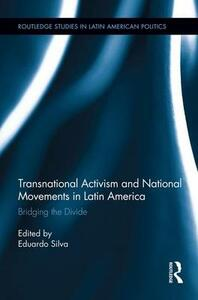 Transnational Activism and National Movements in Latin America: Bridging the Divide - cover