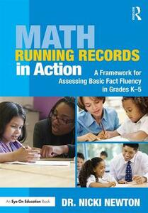 Math Running Records in Action: A Framework for Assessing Basic Fact Fluency in Grades K-5 - Nicki Newton - cover