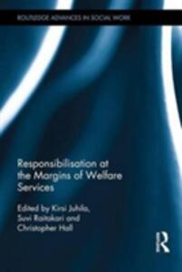 Responsibilisation at the Margins of Welfare Services - cover