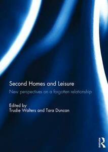 Second Homes and Leisure: New perspectives on a forgotten relationship - cover