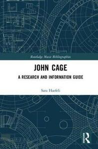John Cage: A Research and Information Guide - Sara Haefeli - cover
