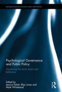 Psychological Governance and Public Policy: Governing the mind, brain and behaviour - cover