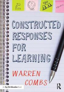 Constructed Responses for Learning - Warren Combs - cover