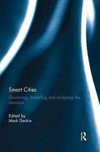 Smart Cities: Governing, Modelling and Analysing the Transition - cover