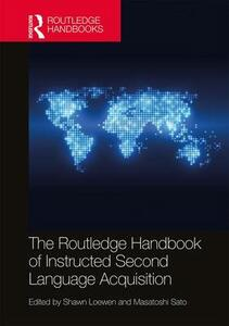 The Routledge Handbook of Instructed Second Language Acquisition - cover