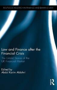 Law and Finance after the Financial Crisis: The Untold Stories of the UK Financial Market - cover