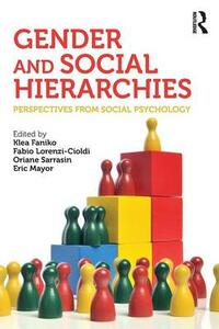 Gender and Social Hierarchies: Perspectives from social psychology - cover