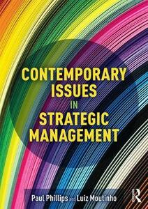 Contemporary Issues in Strategic Management - Luiz Moutinho,Paul Phillips - cover