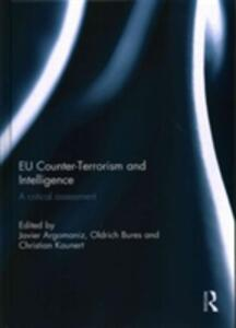 EU Counter-Terrorism and Intelligence: A Critical Assessment - cover