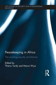 Peacekeeping in Africa: The evolving security architecture - cover