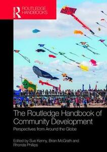 The Routledge Handbook of Community Development: Perspectives from Around the Globe - cover