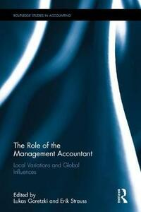 The Role of the Management Accountant: Local Variations and Global Influences - cover