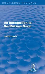 An Introduction to the Russian Novel - Janko Lavrin - cover