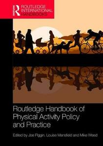 Routledge Handbook of Physical Activity Policy and Practice - cover