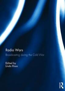 Radio Wars: Broadcasting During the Cold War - cover