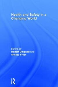 Health and Safety in a Changing World - cover