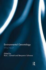 Environmental Gerontology: What Now? - cover