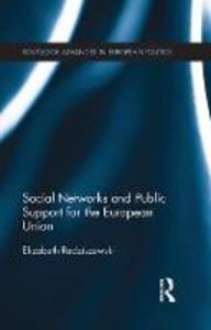 Social Networks and Public Support for the European Union - Elizabeth Radziszewski - cover